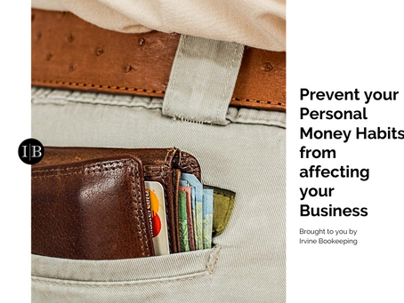 HOW TO PREVENT YOUR PERSONAL MONEY HABITS FROM AFFECTING YOUR BUSINESS