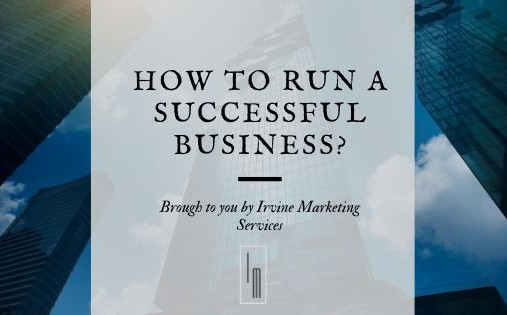 How to run a successful business?
