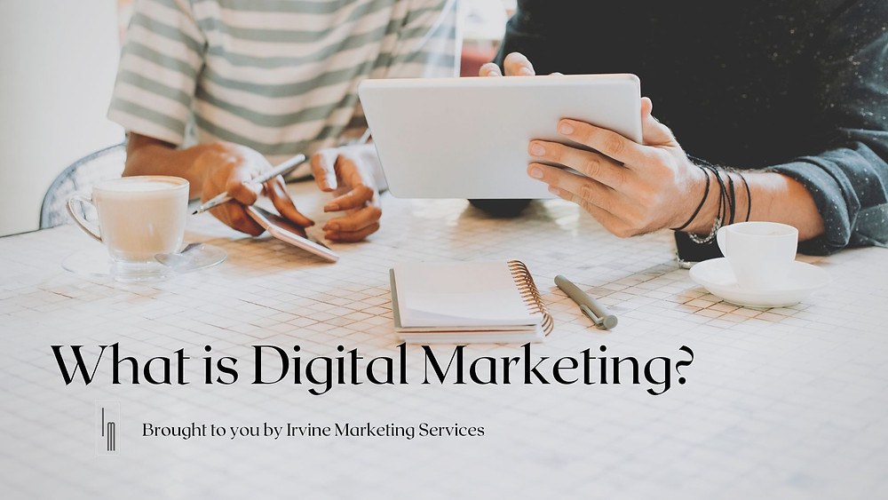 digital marketing irvine california