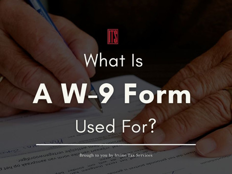 What Is A W-9 Form Used For?