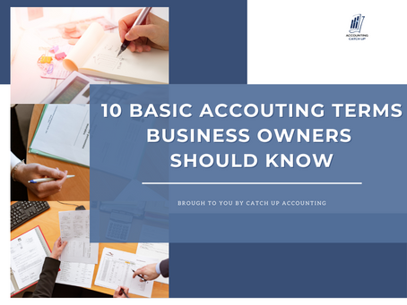 10 Basic Accounting Terms Business Owners Should Know