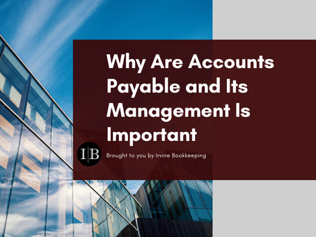 Why Are Accounts Payable and Its Management Important?