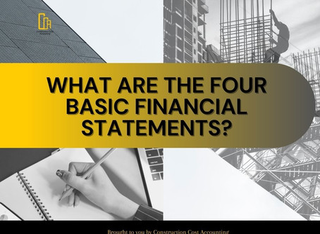 What are the Four Basic Financial Statements?