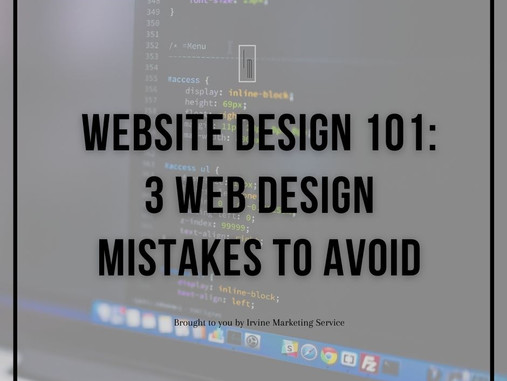 Website Design 101: 3 Web Design Mistakes To Avoid