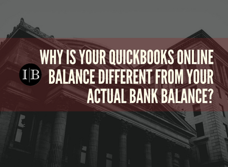 Why is your QuickBooks Online balance different from your actual Bank balance?