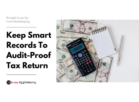 Keep Smart Records To Audit-Proof Tax Return
