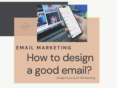 Email Marketing: How to design a good email?