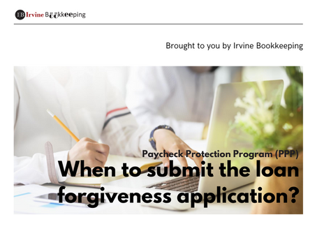 Payroll Protection Program (PPP) – When to submit the loan forgiveness application?