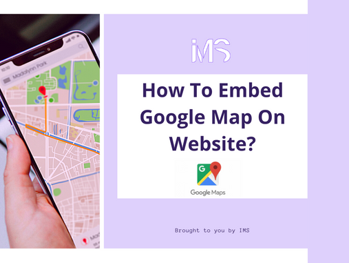 How To Embed Google Map On Website?