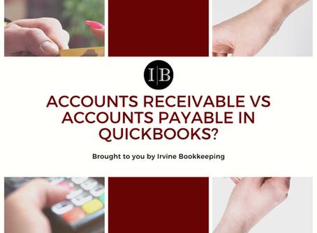 Accounts Receivable vs Accounts Payable in QuickBooks?