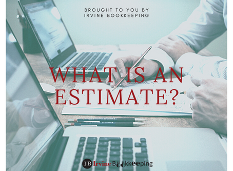 What is an Estimate?
