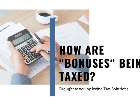 """How Are """"Bonuses"""" Being Taxes?"""