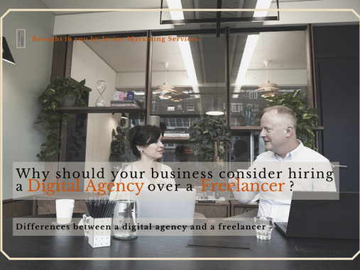 Why should your business consider hiring a digital agency over a freelancer?