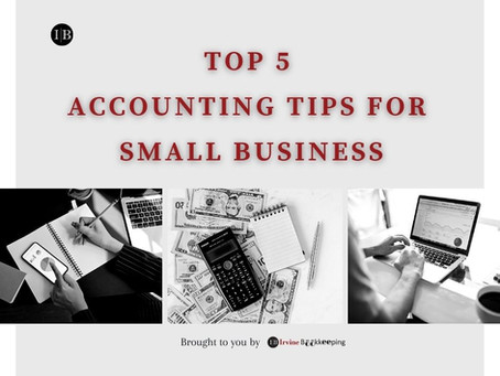 Top 5 Accounting Tips for Small Business