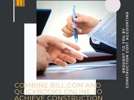 Combine Bill.com and Quickbooks Online To Achieve Account Payable Victory in Construction Accounting