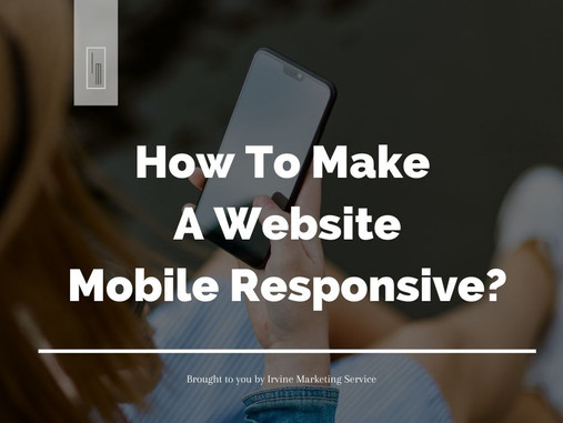 How To Make A Website Mobile Responsive?