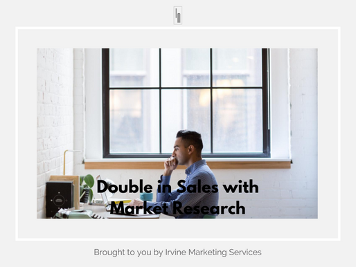 Double in Sales with Market Research