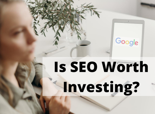 Is SEO Worth investing?