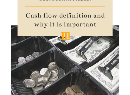 Construction Finance: What is cash flow and why is cash flow management important?