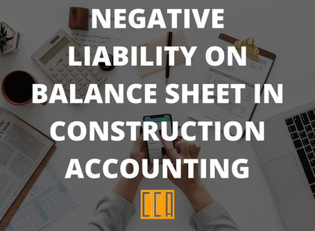 Negative Liability on Balance Sheet in Construction Accounting