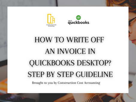 How To Write Off Invoice in QuickBooks Desktop? – Step by Step Guideline
