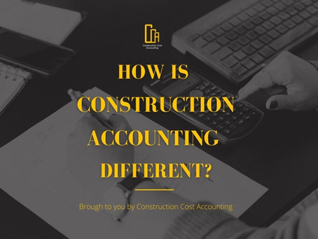 How Is Construction Accounting Different?