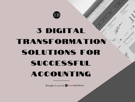 3 Digital Transformation Solutions For Successful Accounting