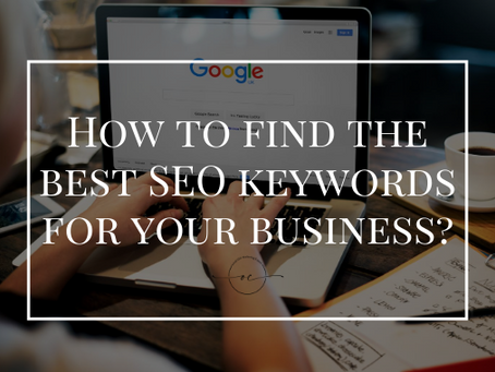 How to find the best SEO keywords for your business?