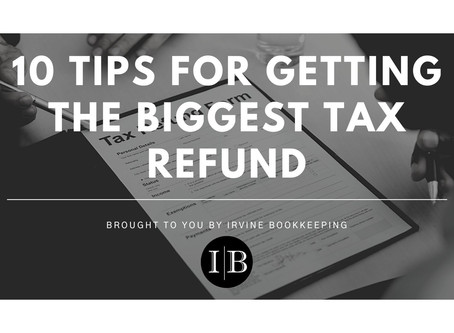 10 Tips for Getting the Biggest Tax Refund