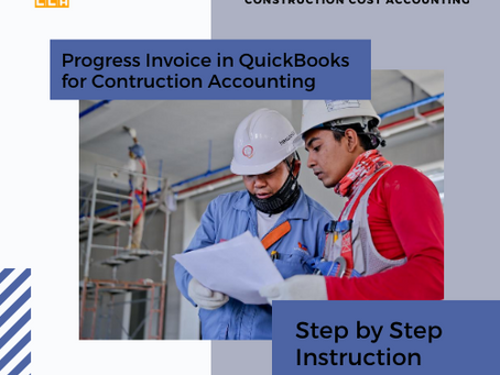 Progress Invoice in QuickBooks for Contruction Accounting – Step by Step Instruction