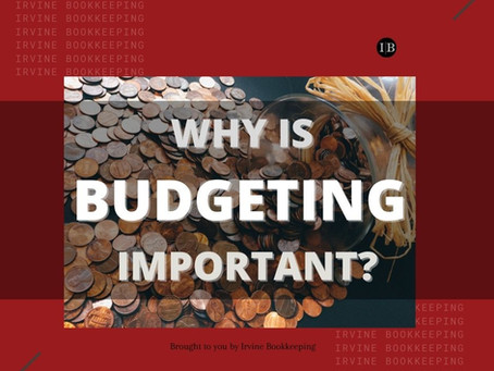 Why is Budgeting Important?