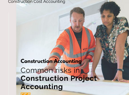 Common risks in Construction Accounting