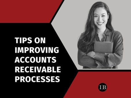 Tips on Improving Accounts Receivable Processes