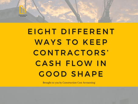 Eight Different Ways To Keep Contractors' Cash Flow In Good Shape