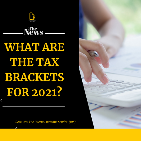 What Are The Tax Brackets For 2021?
