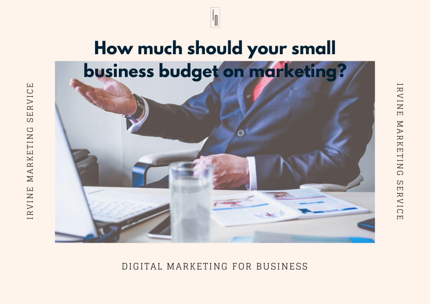 budget on marketing for small businesses