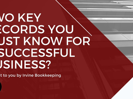 Two key records you must know for a successful business?