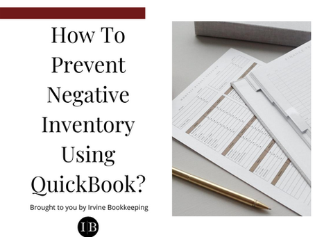 How To Prevent Negative Inventory Using QuickBook?