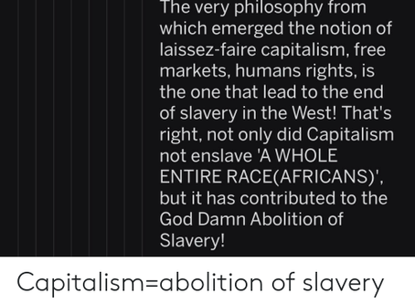 Capitalism & the End of Slavery