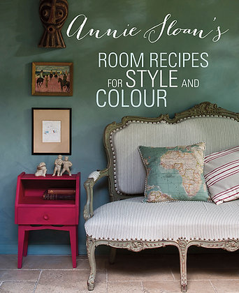 Annie Sloan's Room Recipes for Colour and Style