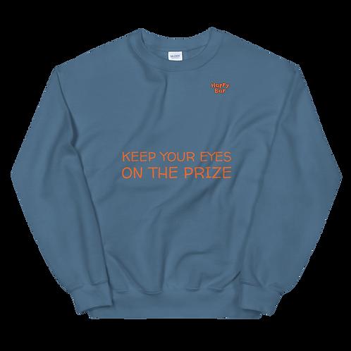Unisex Sweatshirt - EYES ON THE PRIZE