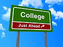 Highway sign that reads college just ahead