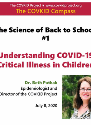 Understanding COVID-19 Critical Illness in Children (The Science of Back to School #1)
