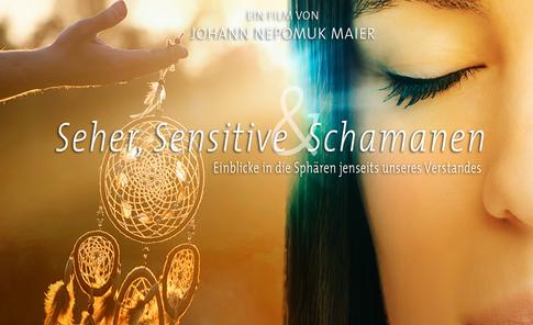 Seher, Sensitive und Schamanen