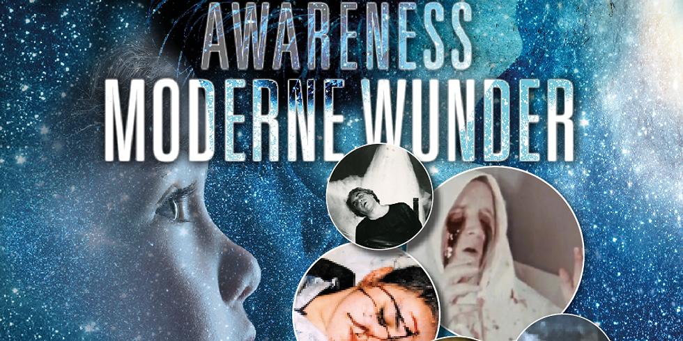 Awareness - Moderne Wunder!
