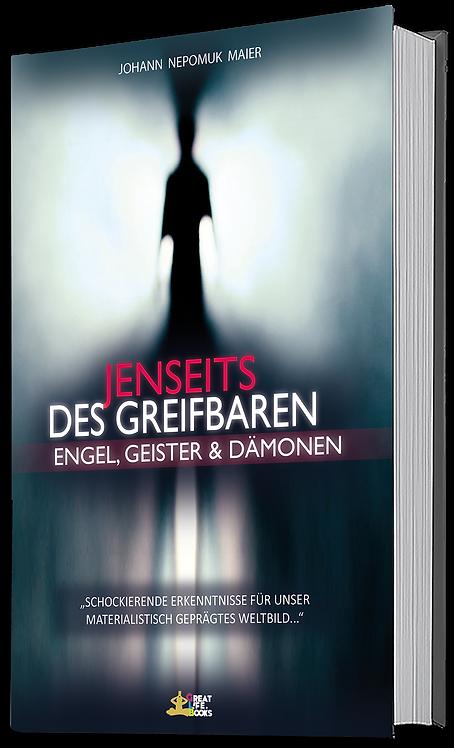 Paperback Version: Jenseits des Greifbaren  I - Engel, Geister und Dämonen