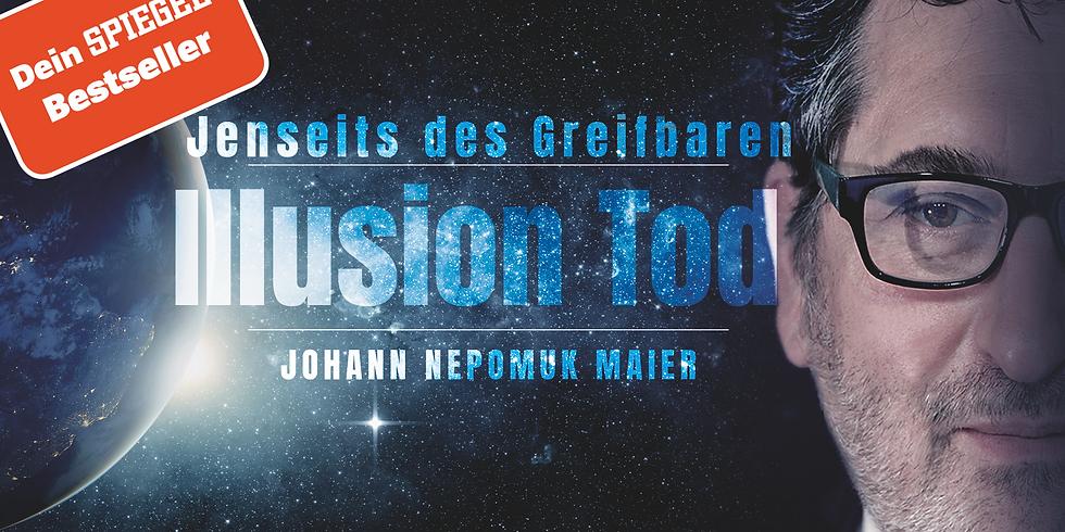 """Vortrag """"Illusion Tod und Transzendenz"""""""