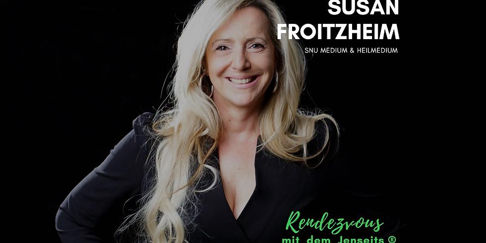 Susan Froitzheim - Rendezvous mit dem Jenseits