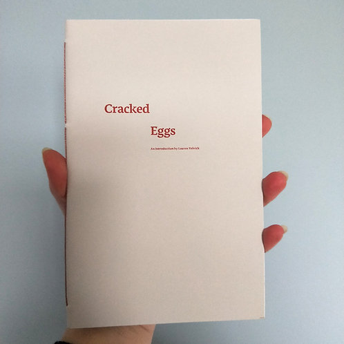 Cracked Eggs: An introduction by Lauren Velvick