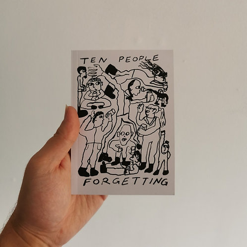 Ten People Forgetting by Luke Humphries